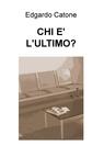 copertina CHI E' L'ULTIMO?