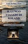 IL LUNGO VIAGGIO DI ROLAND