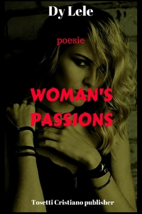 WOMAN'S PASSIONS