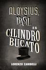 copertina Aloysius, Basil e il cilindro...