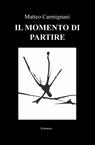 IL MOMENTO DI PARTIRE