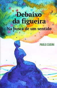 DEBAIXO DA FIGUEIRA