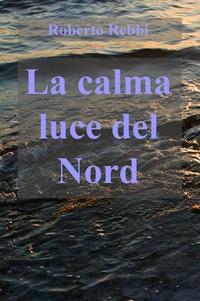 La calma luce del Nord