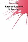 copertina Racconti di uno Sciamano