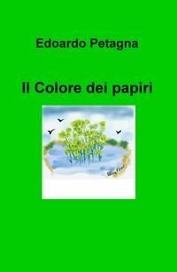 Il Colore dei papiri