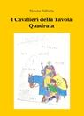 copertina I Cavalieri della Tavola Quadrata