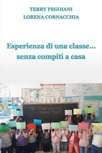 Esperienza di una classe… senza compiti a casa