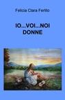 IO…VOI…NOI DONNE