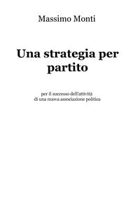 Una strategia per partito