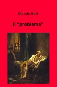 """Il """"problema"""""""