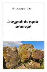 La leggenda del popolo dei nuraghi