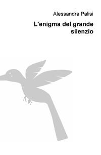 L'enigma del grande silenzio