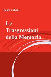 Le Trasgressioni della Memoria
