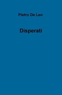 Disperati