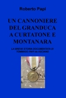 copertina UN CANNONIERE DEL GRANDUCA...