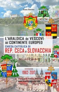 L'Araldica dei Vescovi del Continente Europeo – Chiesa Cattolica di Rep. Ceca e Slovacchia –