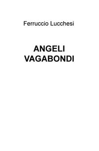 ANGELI VAGABONDI
