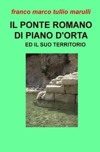 IL PONTE ROMANO DI PIANO D'ORTA ED IL SUO TERRITORIO