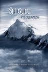 copertina Sri Guru e la Sua Grazia