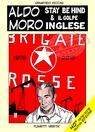 ALDO MORO – STAY BE HIND & IL GOLPE INGLESE