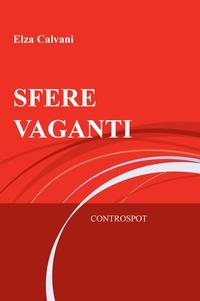 SFERE VAGANTI