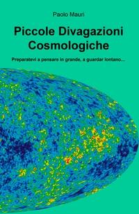 Piccole Divagazioni Cosmologiche