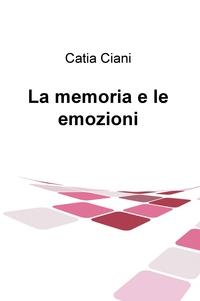 La memoria e le emozioni