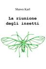 copertina di La riunione degli insetti