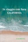 In viaggio con Sara – California