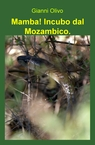 Mamba! Incubo dal Mozambico.