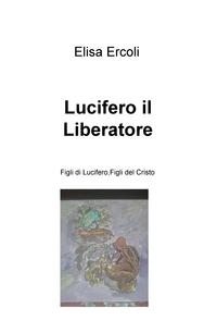 Lucifero il Liberatore