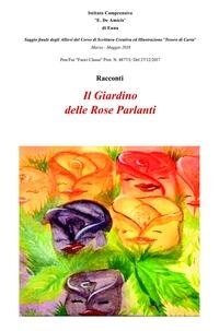 Il Giardino delle Rose Parlanti