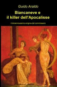 Biancaneve e il killer dell'Apocalisse
