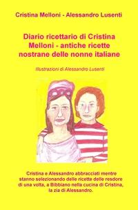 Diario ricettario di Cristina Melloni – antiche ricette nostrane delle nonne italiane