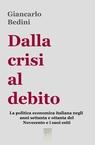 Dalla crisi al debito