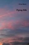 Flying Silk