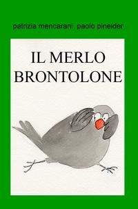 IL MERLO BRONTOLONE
