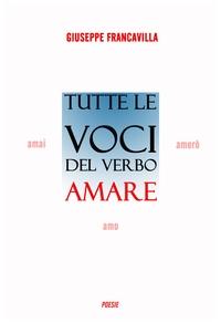 Tutte le voci del verbo amare