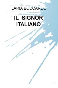 IL SIGNOR ITALIANO