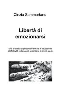 Libertà di emozionarsi