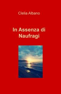 In Assenza di Naufragi
