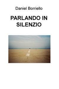 PARLANDO IN SILENZIO