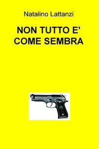 NON TUTTO E' COME SEMBRA