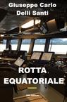 Rotta Equatoriale *masterpiece*