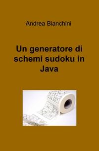 Un generatore di schemi sudoku in Java