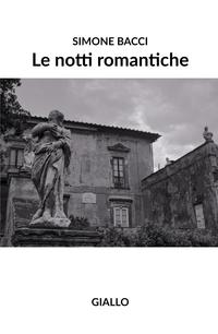 Le notti romantiche