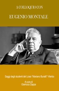 A colloquio con Eugenio Montale