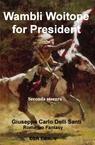 Wambli Woitope for President! *II stesura*