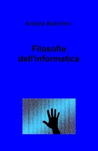Filosofia dell'informatica
