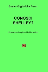 CONOSCI SHELLEY?